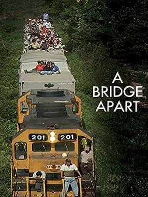 A Bridge Apart (2014)