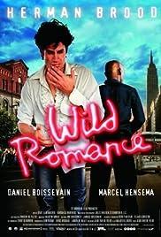 Wild Romance(2006) Poster - Movie Forum, Cast, Reviews