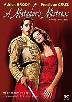 A Matador s Mistress(2010)