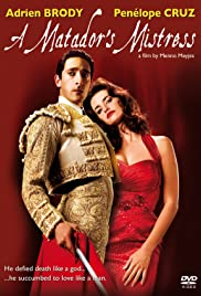 A Matador's Mistress (2008) Poster - Movie Forum, Cast, Reviews