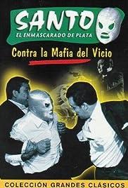 Santo contra la mafia del vicio Poster