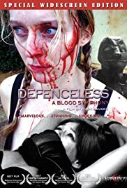 Defenceless: A Blood Symphony (2004) Poster - Movie Forum, Cast, Reviews