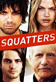 Squatters (2014) Poster - Movie Forum, Cast, Reviews