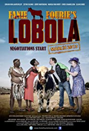 Fanie Fourie's Lobola (2013) Poster - Movie Forum, Cast, Reviews