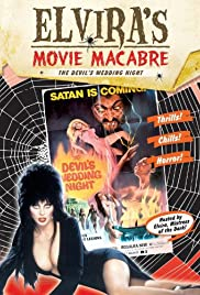 Elvira's Movie Macabre: The Devil's Wedding Night Poster