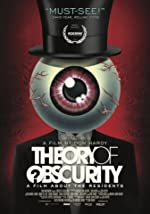 Theory of Obscurity A Film About the Residents(1970)