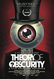 Theory of Obscurity: A Film About the Residents (2015) Poster - Movie Forum, Cast, Reviews