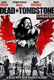 Dead in Tombstone (2013) Poster - Movie Forum, Cast, Reviews