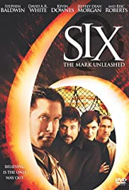 Six: The Mark Unleashed (2004) Poster - Movie Forum, Cast, Reviews