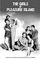 The Girls of Pleasure Island (1953) Poster
