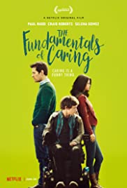 The Fundamentals of Caring (2016) Poster - Movie Forum, Cast, Reviews