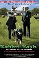 Rabbit Hash: Center of the Universe (2004) Poster