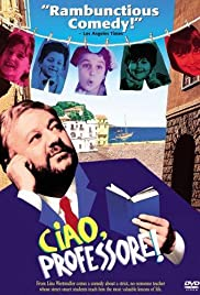 Ciao, Professore! (1992) Poster - Movie Forum, Cast, Reviews