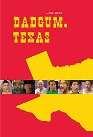 Dadgum, Texas Poster