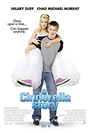 A Cinderella Story (2004) Poster - Movie Forum, Cast, Reviews