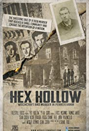Hex Hollow: Witchcraft and Murder in Pennsylvania Poster