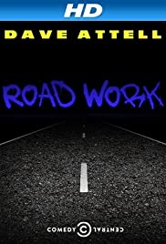 Dave Attell: Road Work (2014) Poster - TV Show Forum, Cast, Reviews