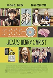 Jesus Henry Christ (2011) Poster - Movie Forum, Cast, Reviews