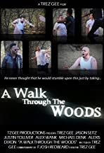 A Walk Through the Woods