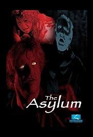 The Asylum(2000) Poster - Movie Forum, Cast, Reviews