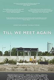 Till We Meet Again (2016) Online