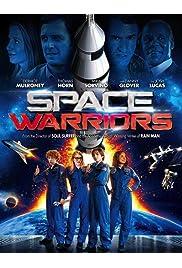 Watch Movie Space Warriors (2013)