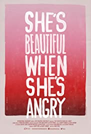 She's Beautiful When She's Angry (2014) Poster - Movie Forum, Cast, Reviews
