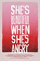 She's Beautiful When She's Angry (2014) Poster