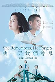 She Remembers, He Forgets (2015) Poster - Movie Forum, Cast, Reviews