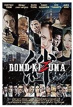 Primary image for Bond of Justice: Kizuna