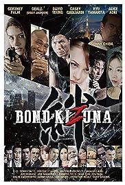 Bond of Justice: Kizuna Poster
