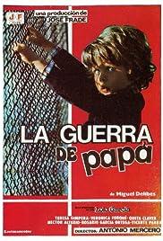 La guerra de papá Poster