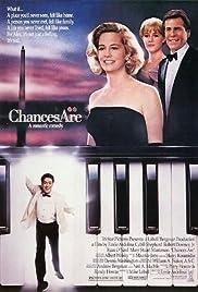 Chances Are(1989) Poster - Movie Forum, Cast, Reviews