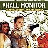 The Hall Monitor (1999)