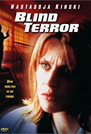 Blind Terror (2001) Poster - Movie Forum, Cast, Reviews