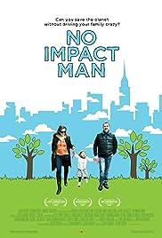 No Impact Man: The Documentary(2009) Poster - Movie Forum, Cast, Reviews