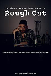 Rough Cut Poster
