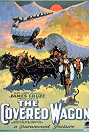 The Covered Wagon (1923) Poster - Movie Forum, Cast, Reviews