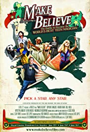 Make Believe (2010) Poster - Movie Forum, Cast, Reviews