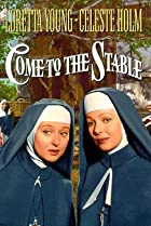 Come to the Stable (1949) Poster