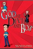 Image of God, the Devil and Bob