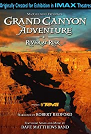 Grand Canyon Adventure: River at Risk (2008) Poster - Movie Forum, Cast, Reviews