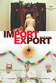 Import Export (2007) Poster - Movie Forum, Cast, Reviews