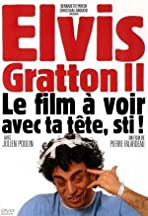 Elvis Gratton II: Miracle à Memphis