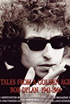 Image of Tales from a Golden Age: Bob Dylan 1941-1966