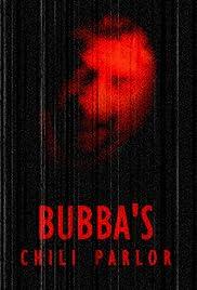 Bubba's Chili Parlor Poster