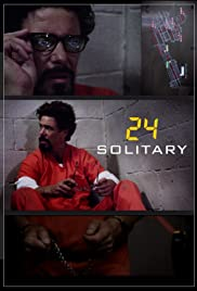 24: Solitary (2014) Poster - Movie Forum, Cast, Reviews