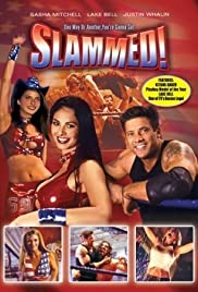 Slammed (2004) Poster - Movie Forum, Cast, Reviews