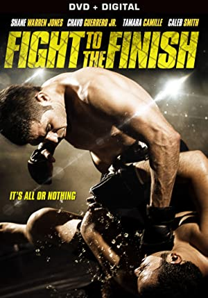 Fight to the Finish (2016) Download on Vidmate