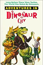 Adventures in Dinosaur City (1991) Poster